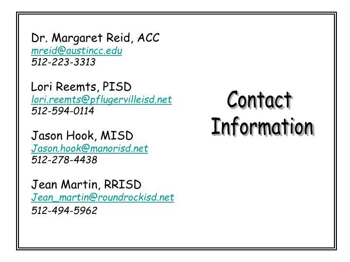 Dr. Margaret Reid, ACC