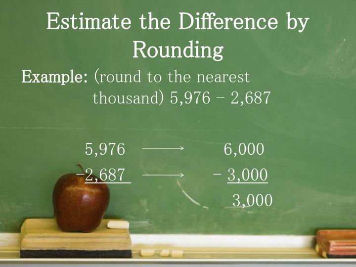 Estimate the Difference by Rounding