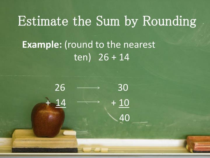 Estimate the Sum by Rounding