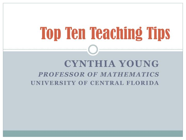Top ten teaching tips