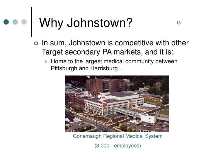 Why Johnstown?