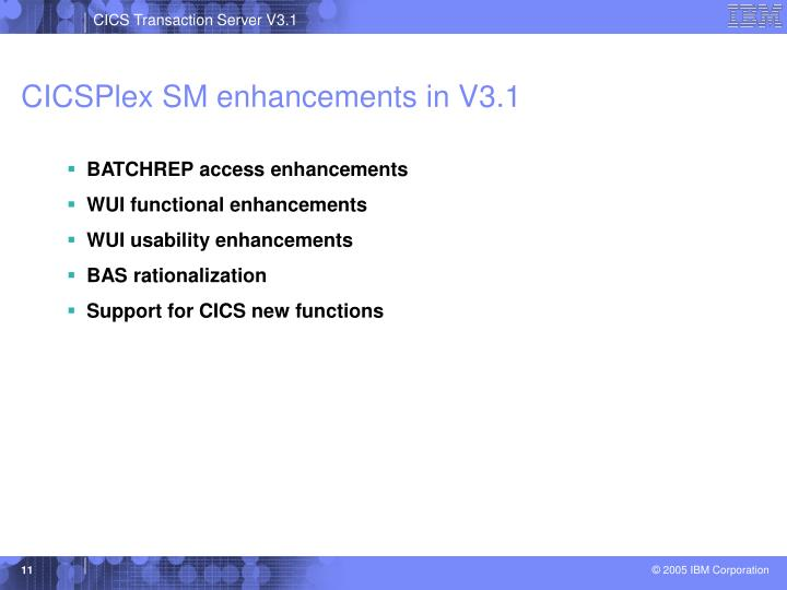 CICSPlex SM enhancements in V3.1