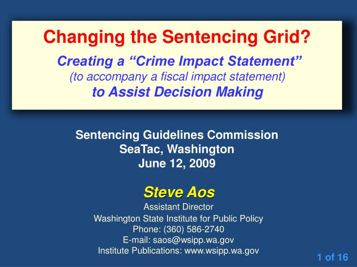 Changing the Sentencing Grid?