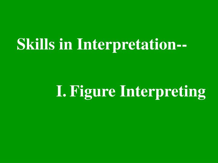 Skills in Interpretation--