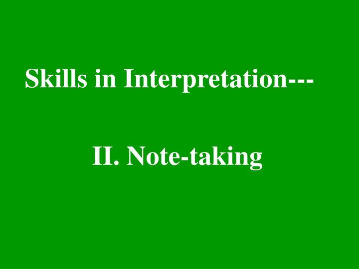 Skills in Interpretation---