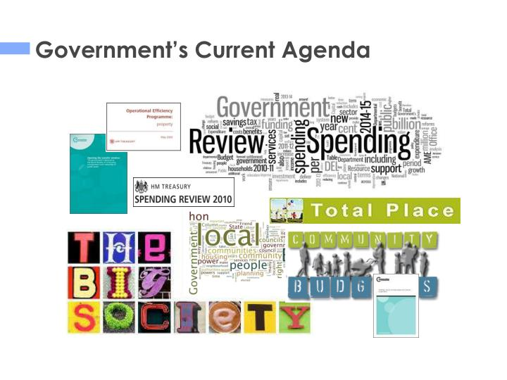 Government's Current Agenda