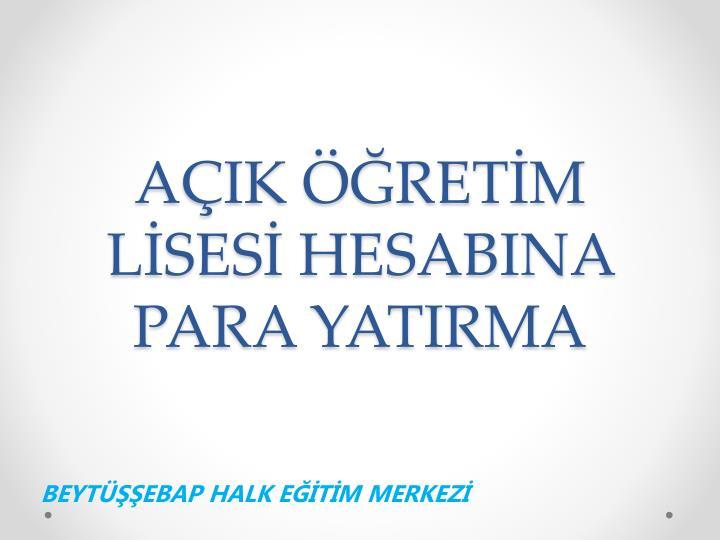 AÇIK ÖĞRETİM LİSESİ