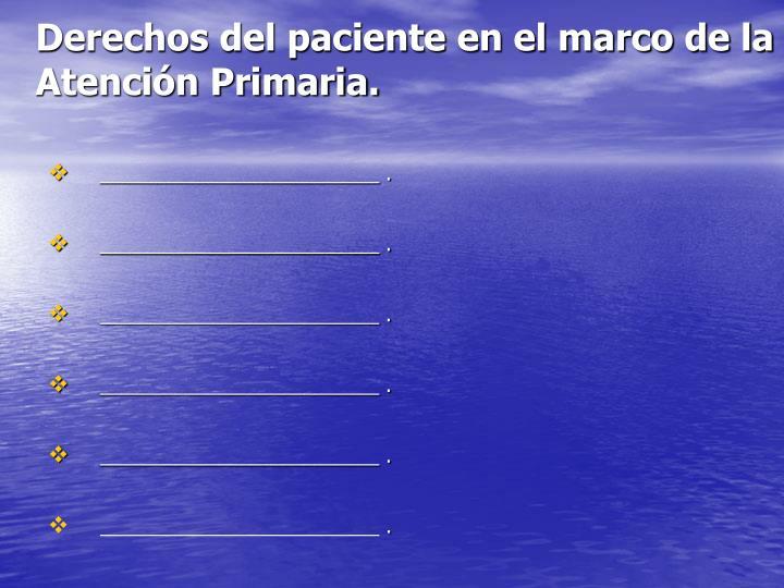 Derechos del paciente en el marco de la Atención Primaria.