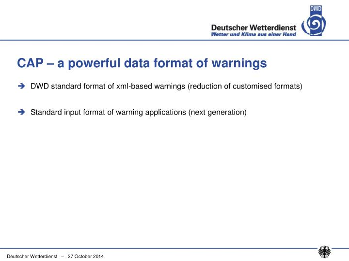 CAP – a powerful data format of warnings