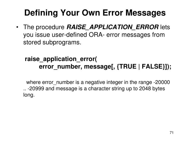 Defining Your Own Error Messages