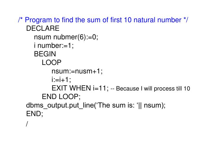 /* Program to find the sum of first 10 natural number */