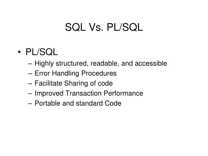 SQL Vs. PL/SQL