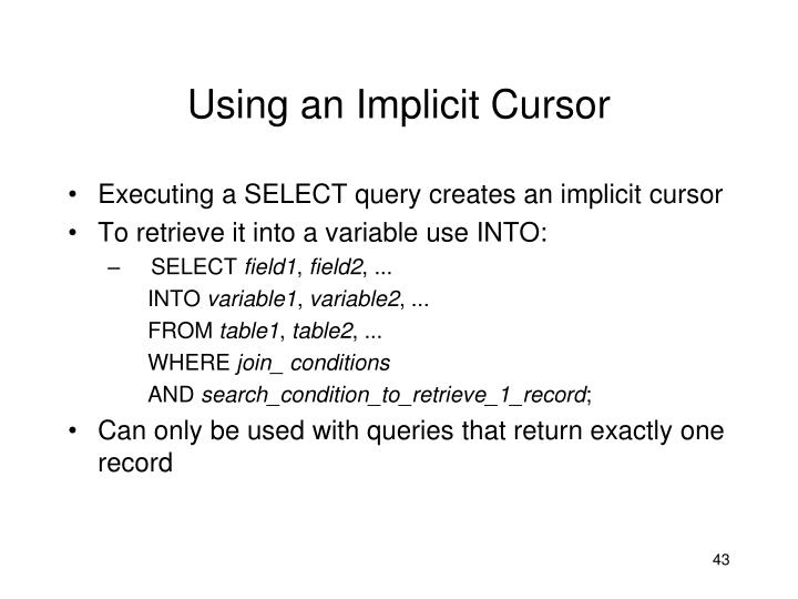 Using an Implicit Cursor