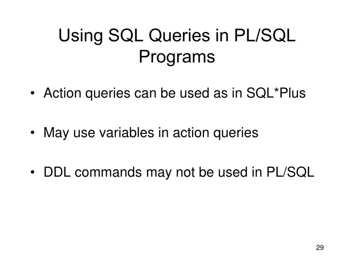 Using SQL Queries in PL/SQL Programs