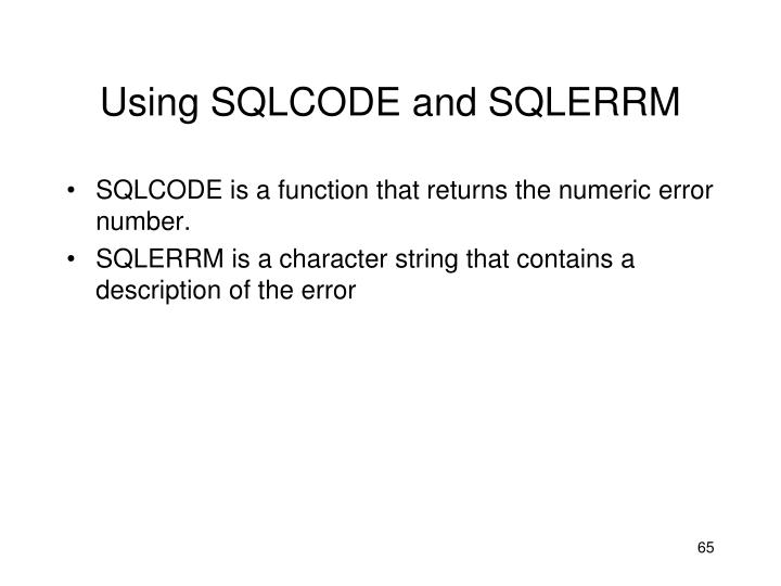 Using SQLCODE and SQLERRM