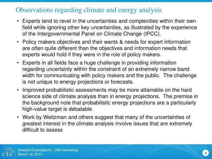 Observations regarding climate and energy analysis