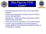 who pays for foia costs