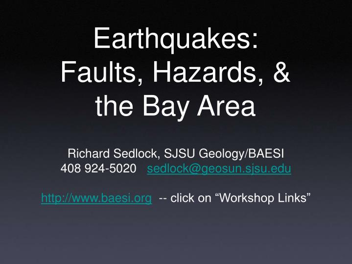Earthquakes faults hazards the bay area