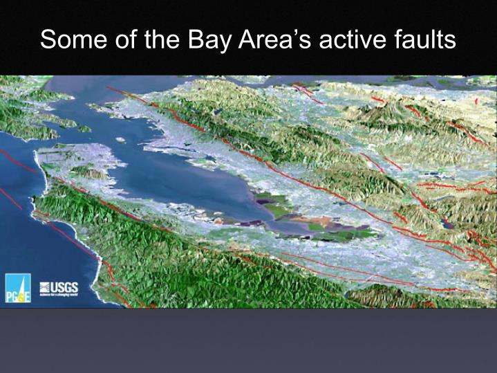 Some of the Bay Area's active faults