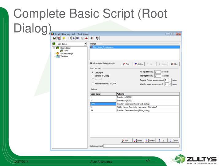 Complete Basic Script (Root Dialog)