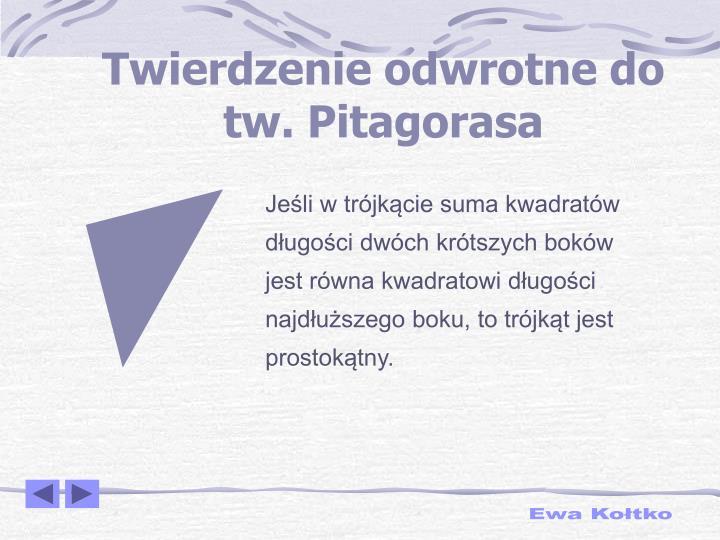 Twierdzenie odwrotne do tw. Pitagorasa