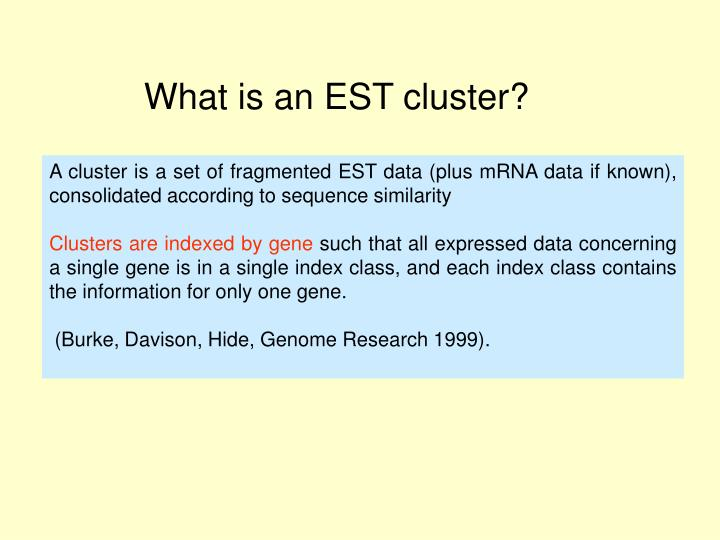 What is an EST cluster?