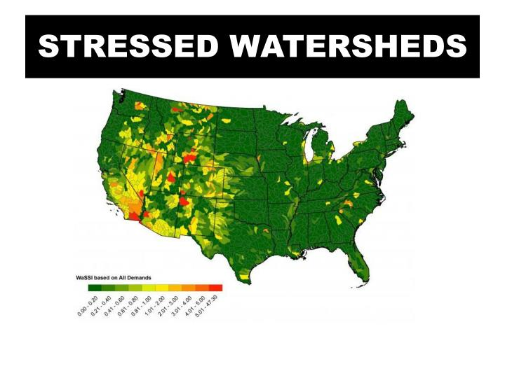 STRESSED WATERSHEDS