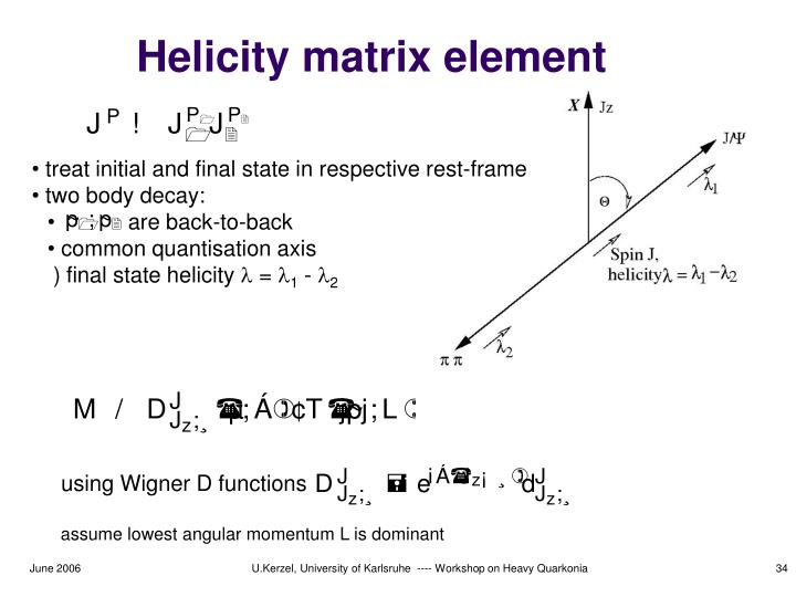 Helicity matrix element