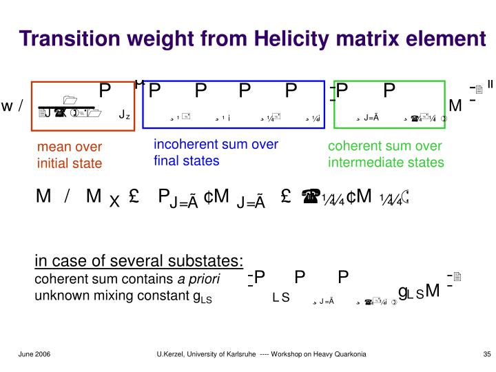 Transition weight from Helicity matrix element