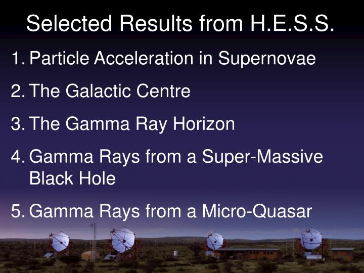 Selected Results from H.E.S.S.