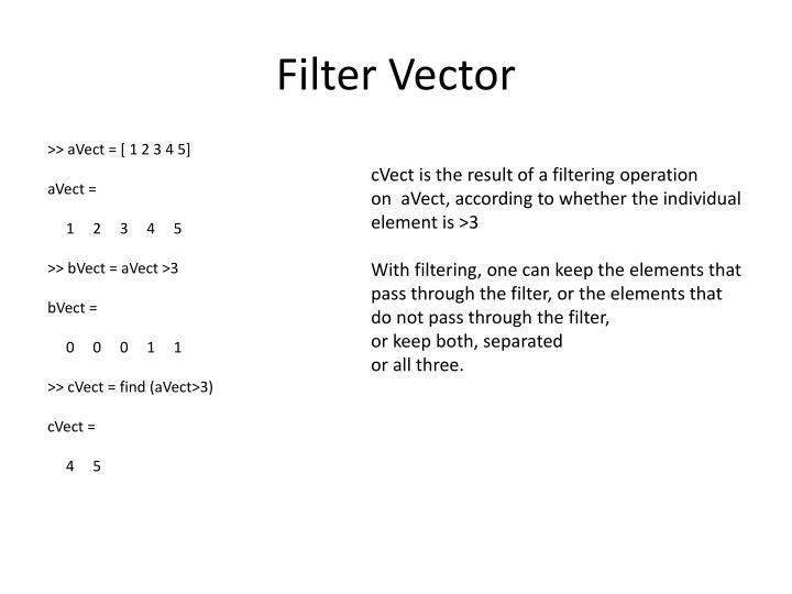 Filter Vector