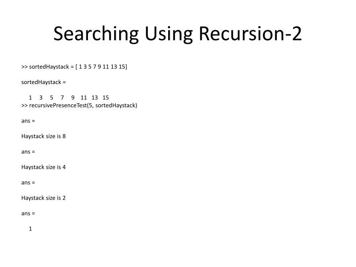 Searching Using Recursion-2