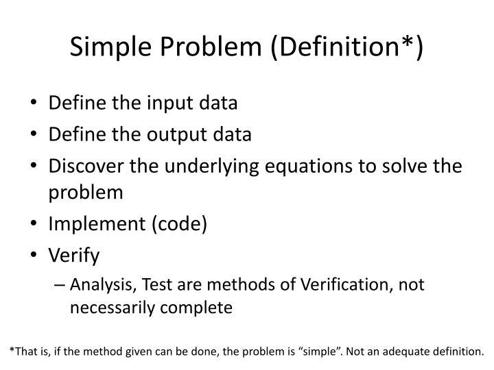 Simple Problem (Definition*)
