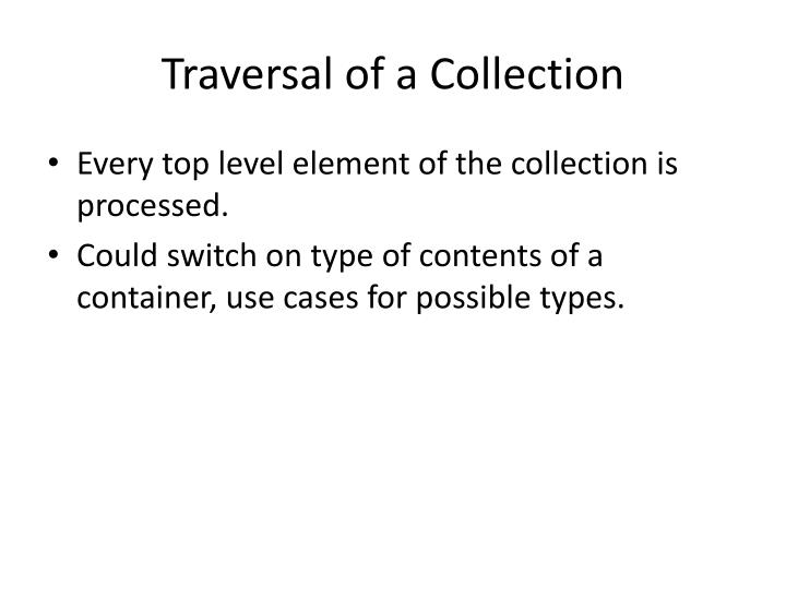 Traversal of a Collection