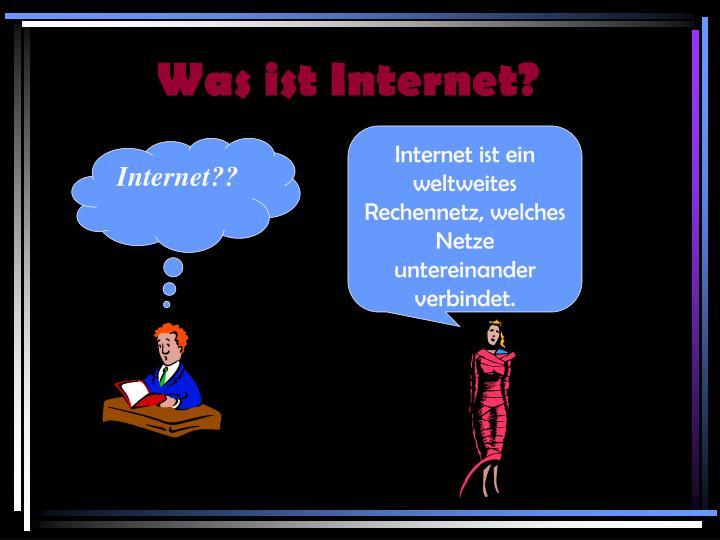 Was ist Internet?