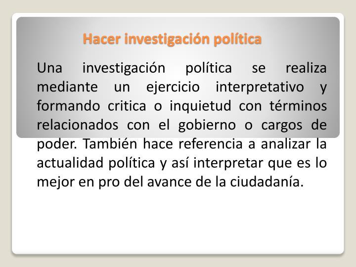 Hacer investigación política