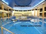 wellness meni trendovi noviteti jedinstvenost tradicija pe at podneblja