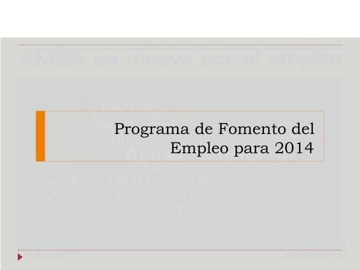 Programa de Fomento del Empleo para 2014