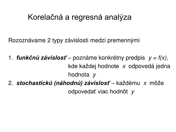 Korelačná a regresná analýza