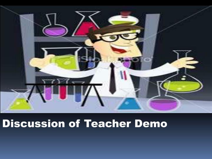 Discussion of Teacher Demo