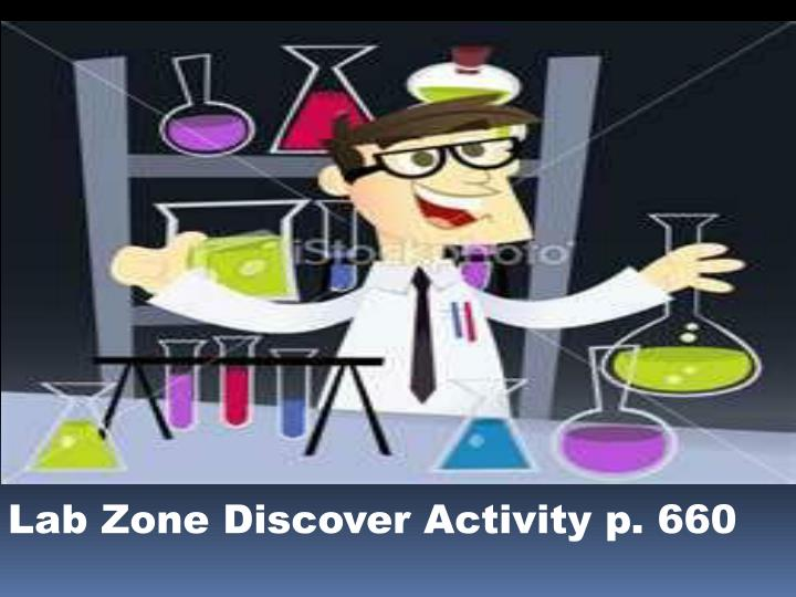 Lab Zone Discover Activity p. 660