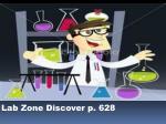 lab zone discover p 628
