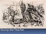 stump the teacher