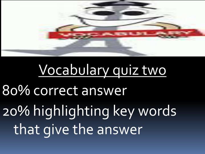 Vocabulary quiz two