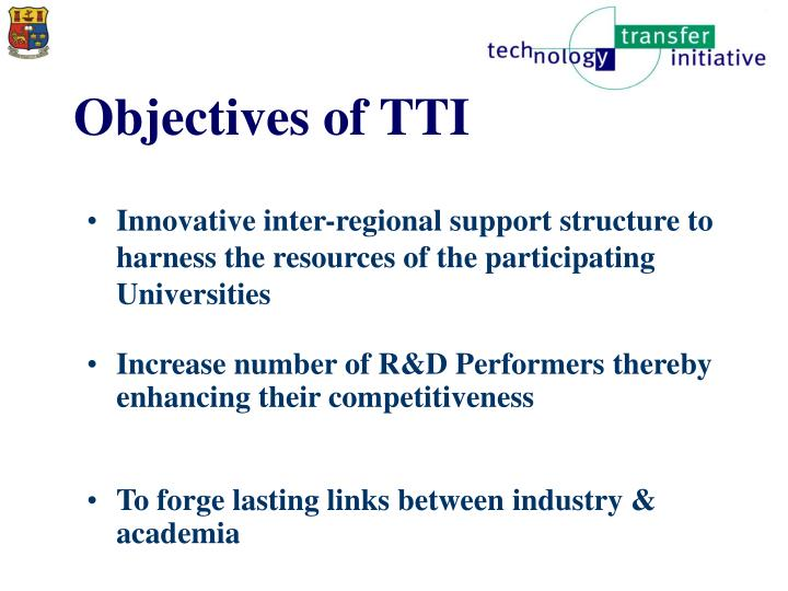 Objectives of tti