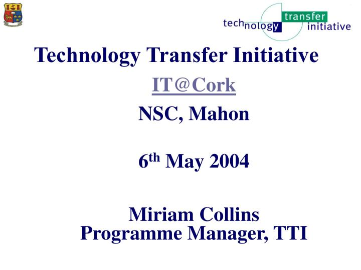 Technology transfer initiative