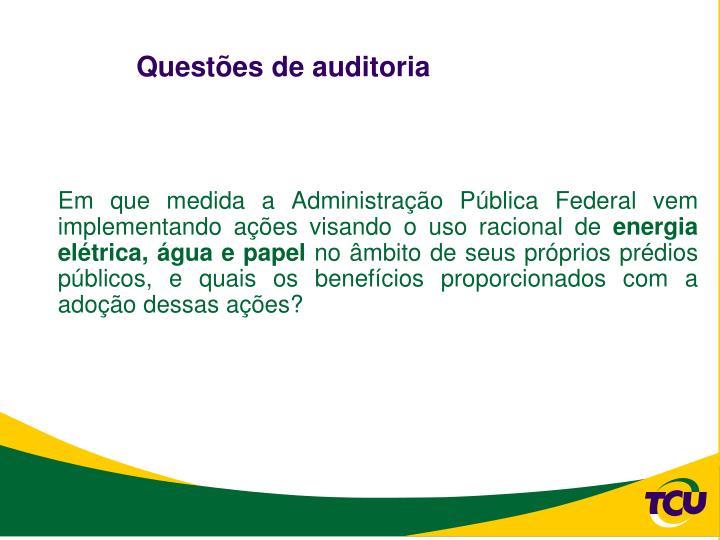 Questões de auditoria