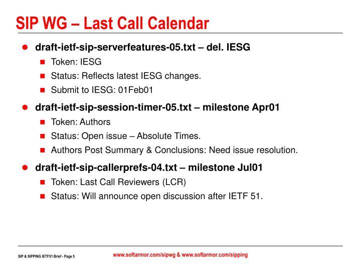 SIP WG – Last Call Calendar