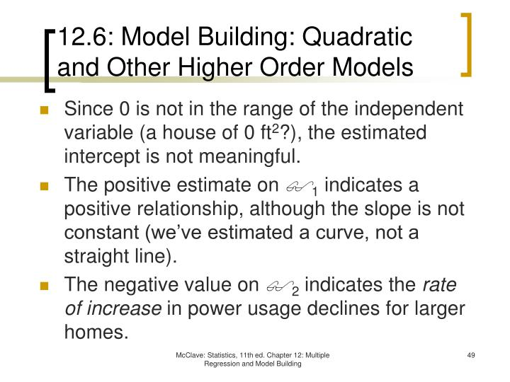 12.6: Model Building: Quadratic and Other Higher Order Models