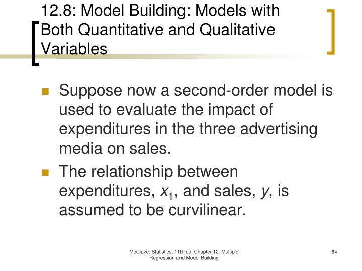 12.8: Model Building: Models with Both Quantitative and Qualitative Variables